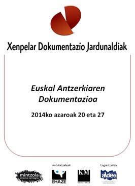 Euskal antzerkiaren hainbat sortzaile eta eragile bihar Xenpelar Dokumentazio Jardunaldien baitan