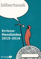 Errioxa, Mendialdea Bilbertsoak 2015-16