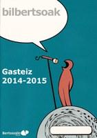 Gasteiz bilbertsoak 2014-2015