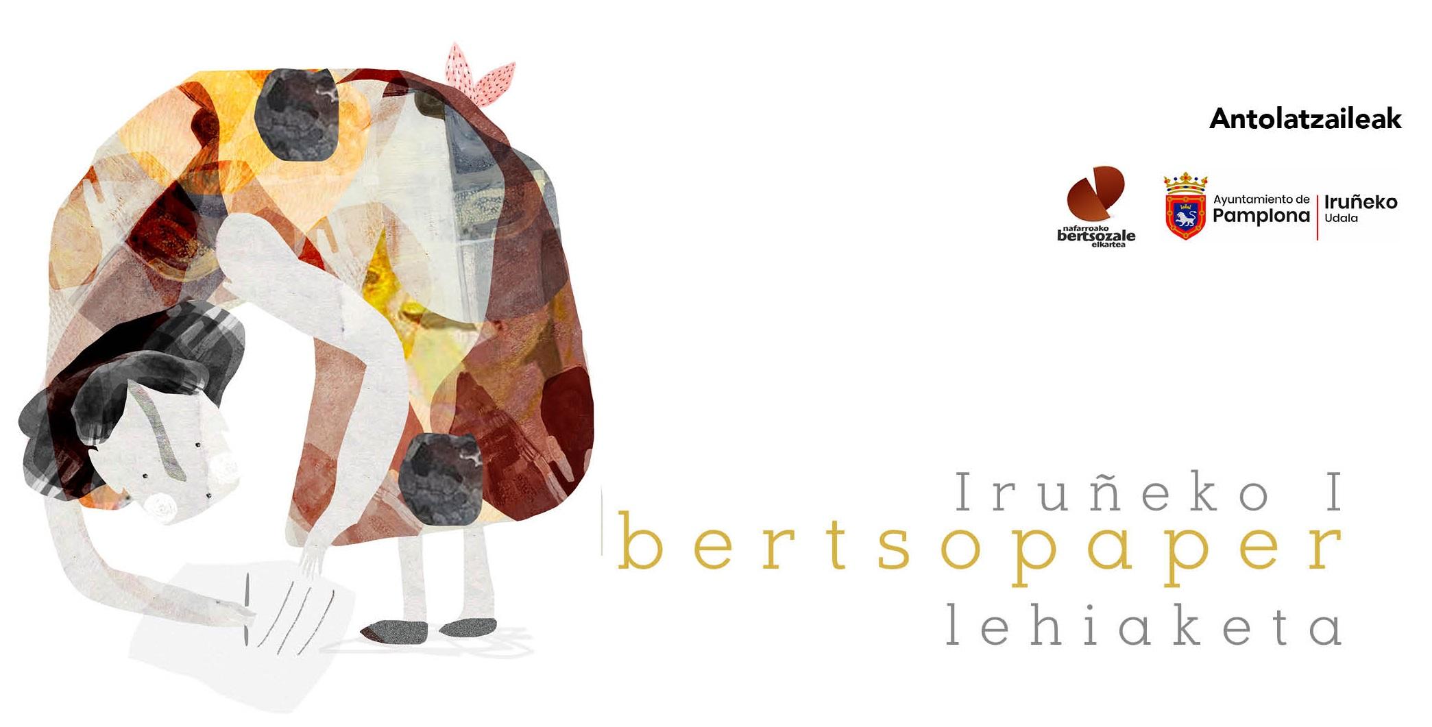Martxan da Iruñeko I. Bertsopaper Lehiaketa